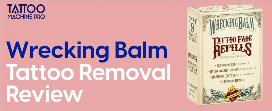 Wrecking Balm Tattoo Removal Review